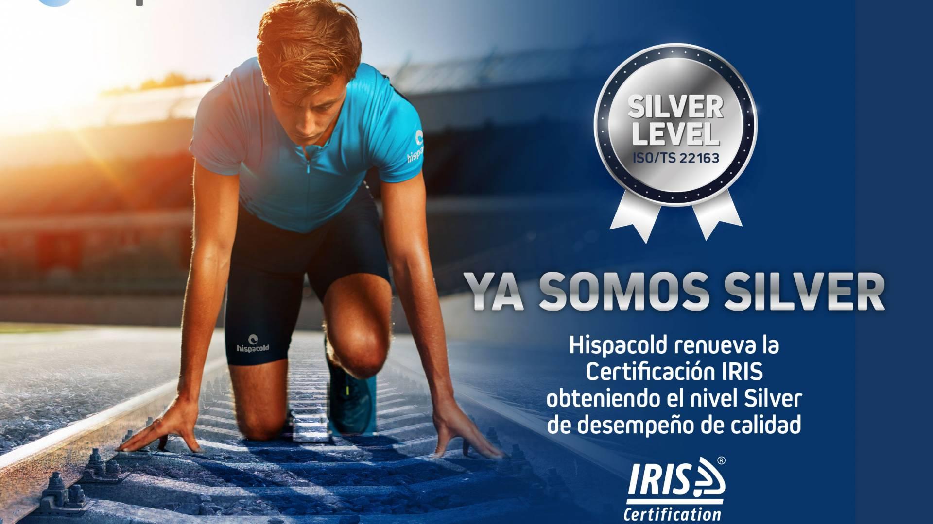 Hispacold renueva la certificación IRIS obteniendo el nivel Silver de desempeño de calidad